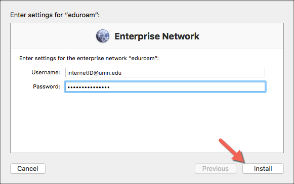 The Install section of eduroam for Mac showing full University of Minnesota email address in the username field, dots in the password field, and Install button highlighted