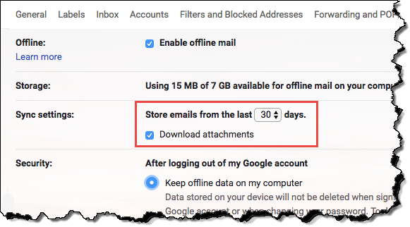 GMail Offline settings tab. Sync Settings are set to download 30 days, including attachments.