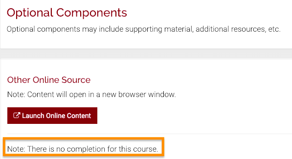 The Section Details page shows that this component of the course is an online component.  It is optional, so no completion is required for it.