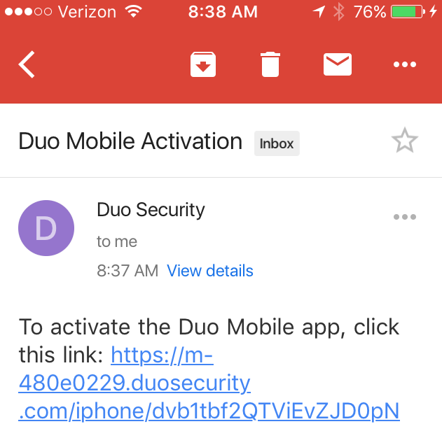 A screenshot from a mobile phone.  Duo Mobile has emailed the user an activation link.  When the user clicks that link, their phone will be enrolled in Duo.