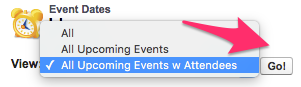 A screenshot with All Upcoming Events w Attendees selected in the View menu dropdown and the Go! button highlighted