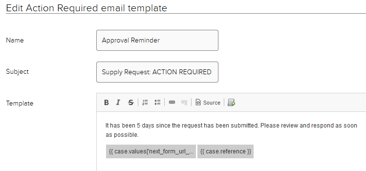 Jadu CXM Sample email. Name: Approval reminder. Subject: Supply request: Action required.  Template/body of email: Sample reminder text, with case value and case reference snippets added.