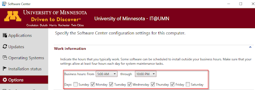 "Software Center, Options. Work Information. Text: ""Indicate the hours that you typically work. Some software can be scheduled to install outside your business hours. Make sure that your settings allow at least four hours each day for system maintenance tasks."" Business hours from/through and Days checkboxes highlighted."