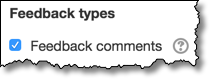 Feedback comments checkbox.