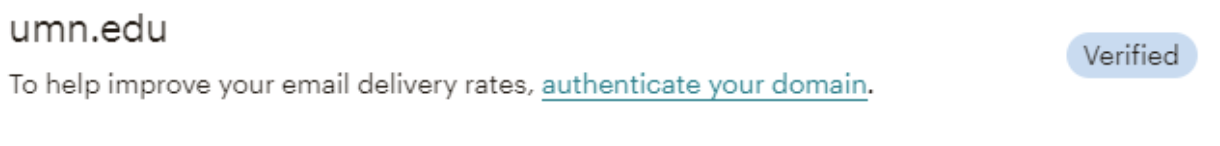 """Verified domain screenshot says """"umn.edu; to help improve your email delivery rates, [link]authenticate your domain."""" An alert says """"verified""""."""