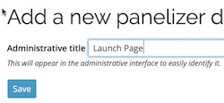 the administrative title field when creating a new panel