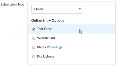 Submission type options showing Online option selected; Text Entry selected until Online Entry Options