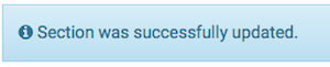"""the confirmation message """"section was successfully updated"""""""