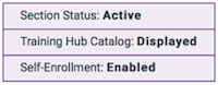 the status of a session showing session status and training hub catalog information and self-enrollment status