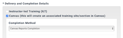 the delivery method section of a training hub course configuration showing cavnvas selected and the canvas reports completion option