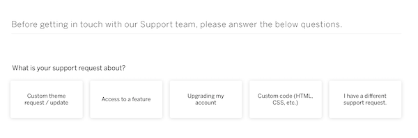 buttons for different support questions