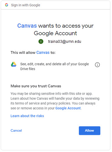 Canvas wants to access your Google Account window contains text about making sure you trust Canvas; links to Google Account info and to learning about the risks.