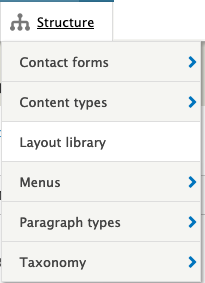 the structure menu in the admin bar showing six items: contact forms; content types; layout library; menus; paragraph types; taxonomy