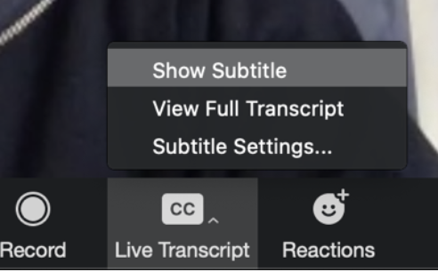 Live Transcript options from the meeting control bar: Show subtitle, View Full Transcript, or Subtitle Settings