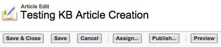 The available buttons for KB Article Edit to Save, Assign, etc.