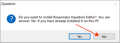 Choose No if asked to install the Equation Editor