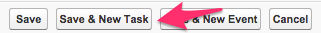 The location of the Save & New Task button