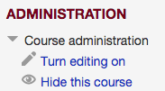 Administration block showing Hide this course button