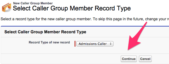 A screenshot of the Select Caller Group Member Record Type screen with Admissions chosen and Continue highlighted