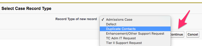Select Case Record Type with Duplicate Contacts selected and the Continue button highlighted