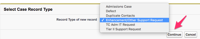 The Select Case Record Type screen with Enhancement/Other Support Request selected and the Continue button highlighted