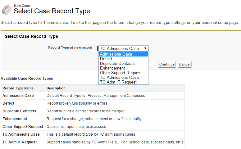 A screenshot of the Select Case Record Type screen with the dropdown extended and Continue button highlighted.