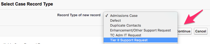 Select a Case Record Type with Tier II Support Request selected and the Continue button highlighted