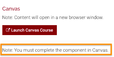 This Section Details page shows that the Canvas component of the course must be completed in Canvas so that it can be correctly recorded in Training Hub.