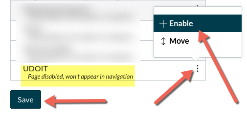 an arrow pointing to the three-dot ellipses next to UDOIT; an arrow pointing at the +Enable option in the popup menu and an arrow pointing to the Save button at the bottom of the Settings page.