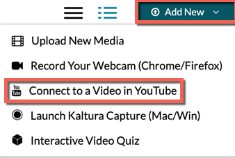 Canvas Kaltura. Add new menu highlighted. Connect to a video in YouTube highlighted in the dropdown.