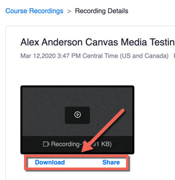 Zoom in Canvas, course recordings, recording details page. A video recording with Download and Share options highlighted