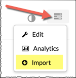 "channel actions button with the drop down menu open and the ""Import"" option highlighted"