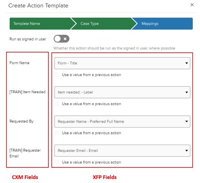 Create Action Template window. Mappings section. CXM fields highlighted on the left side. XFP dropdown field selections listed on the right. For example, [Train] Item needed CXM field is mapped to XFP field Item Needed: Label.