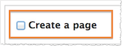 Screenshot of the Create a page checkbox.