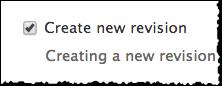 Create new revision checkbox.