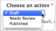 Drupal publishing actions menu. The action menu includes Draft, Needs Review, and Published. Draft is highlighted.