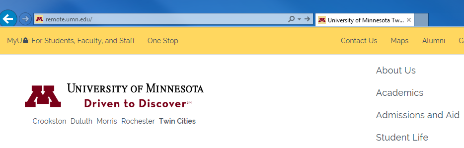 Put the website remote.umn.edu in the box at the very top web address bar.