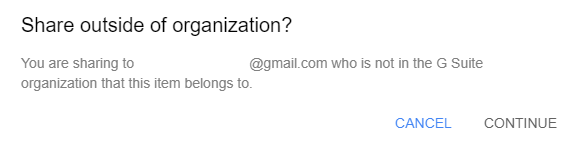 Share outside of organization? dialogue box . Options to continue or cancel in the lower right.