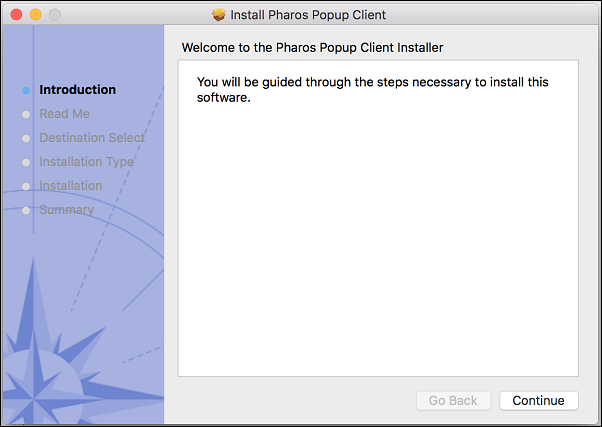 "The Install Pharos Popup Client window. There are a list of steps to the installation. ""Introduction"" is highlighted. There are two buttons listing ""Go Back"" and ""Continue"". Go ""Back"" is greyed out."