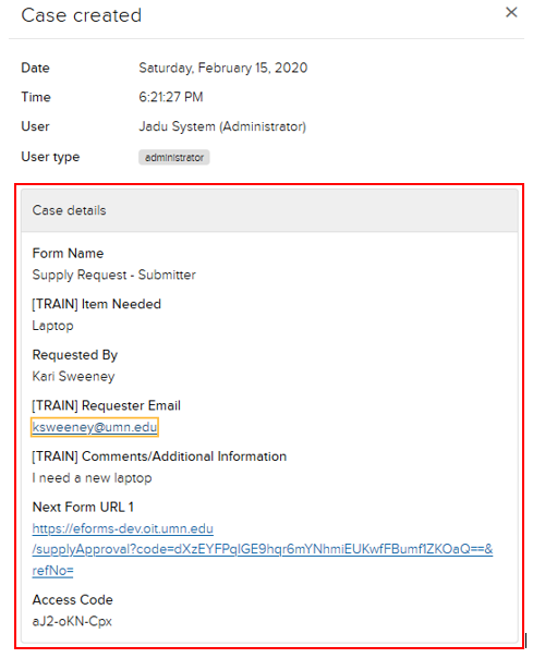 Jadu CXM case created. Case details display highlighted. Example form fields filled out from submission: Form Name, Item Requested, Requested by, Requester Email, Comments. All fields are complete.  There is also a Next form URL link and unique Access Code listed.