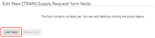 Edit New form fields page. Add fields highlighted