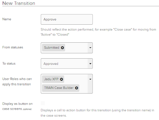 Sample completed transitions tab. Transition name: Approve. From statuses: Submitted. To status: Approved. User roles who can apply this transition: Jadu XFP, TRAIN case builder.