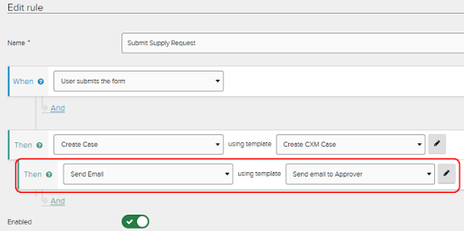 """Rules tab view in Jadu XFP. Rule to send email highlighted. Rule located after the create case rule. Example has """"send email"""" dropdown choice selected using template """"send email to approver."""""""