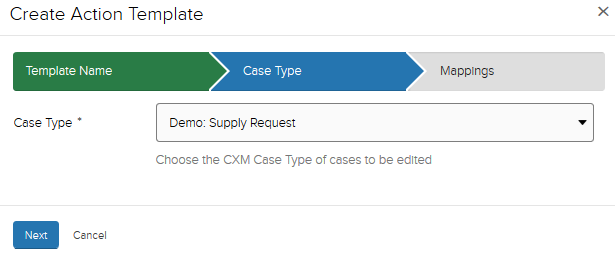 Create Action template Case type section. Example CXM case type selected (Demo: supply request)