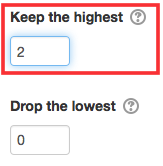 Keep highest option box.