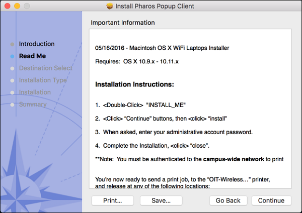 """The Install Pharos Popup Client window. There are a list of steps to the installation. """"Read Me"""" is highlighted. There is a text box titled Important Information. There are four buttons, listing """"Print..."""", """"Save..."""", """"Go Back"""", and """"Continue""""."""