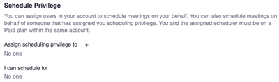 Zoom settings. Description of schedule privilege options with sections: Assign scheduling privilege to and I can schedule for.